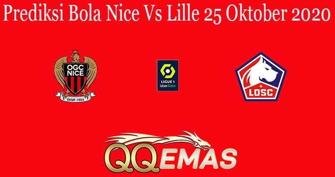 Prediksi Bola Nice Vs Lille 25 Oktober 2020