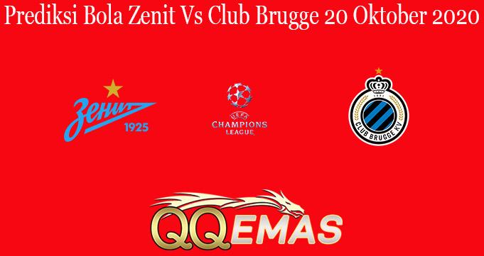 Prediksi Bola Zenit Vs Club Brugge 20 Oktober 2020