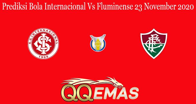 Prediksi Bola Internacional Vs Fluminense 23 November 2020