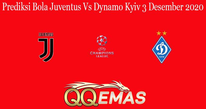 Prediksi Bola Juventus Vs Dynamo Kyiv 3 Desember 2020