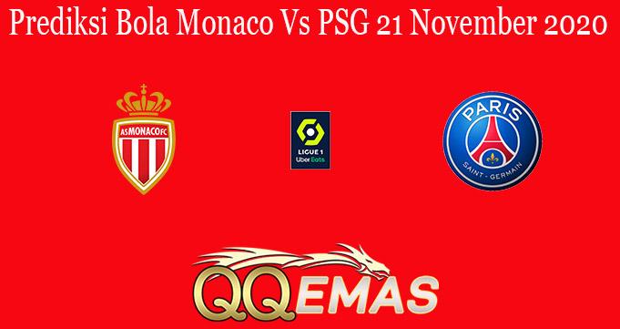 Prediksi Bola Monaco Vs PSG 21 November 2020