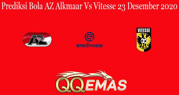Prediksi Bola AZ Alkmaar Vs Vitesse 23 Desember 2020