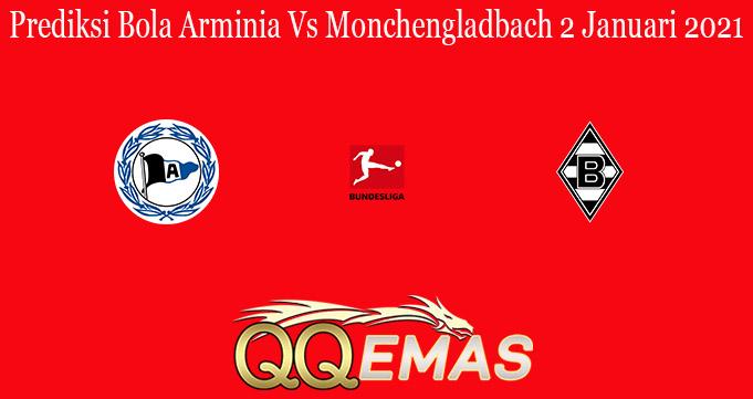 Prediksi Bola Arminia Vs Monchengladbach 2 Januari 2021