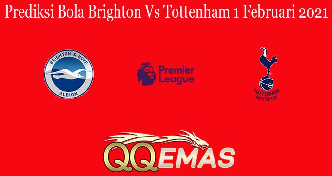 Prediksi Bola Brighton Vs Tottenham 1 Februari 2021