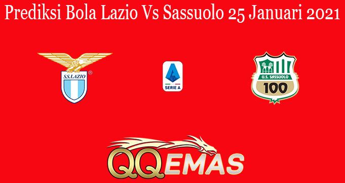 Prediksi Bola Lazio Vs Sassuolo 25 Januari 2021