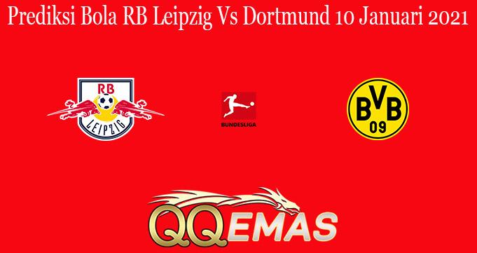 Prediksi Bola RB Leipzig Vs Dortmund 10 Januari 2021