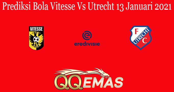 Prediksi Bola Vitesse Vs Utrecht 13 Januari 2021