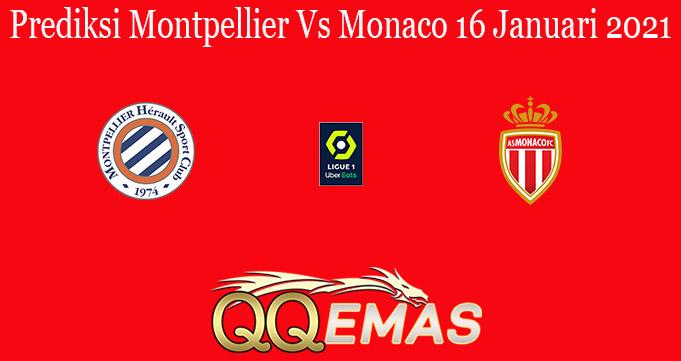 Prediksi Montpellier Vs Monaco 16 Januari 2021
