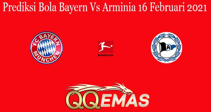 Prediksi Bola Bayern Vs Arminia 16 Februari 2021