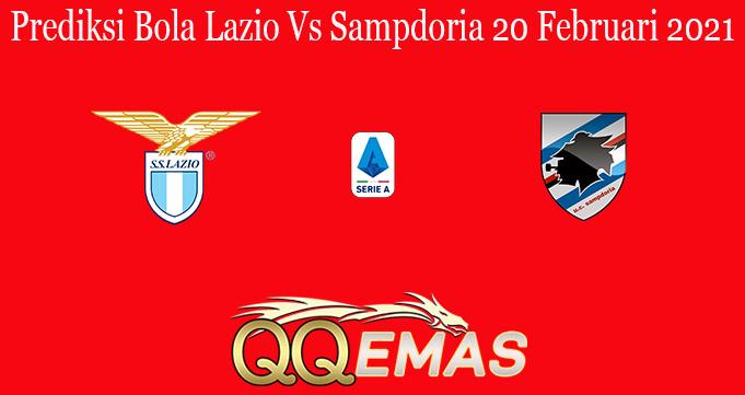 Prediksi Bola Lazio Vs Sampdoria 20 Februari 2021