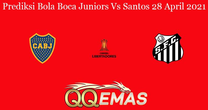 Prediksi Bola Boca Juniors Vs Santos 28 April 2021