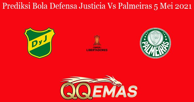 Prediksi Bola Defensa Justicia Vs Palmeiras 5 Mei 2021