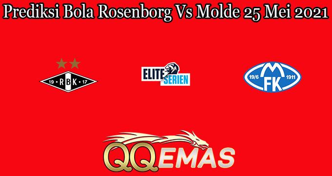 Prediksi Bola Rosenborg Vs Molde 25 Mei 2021