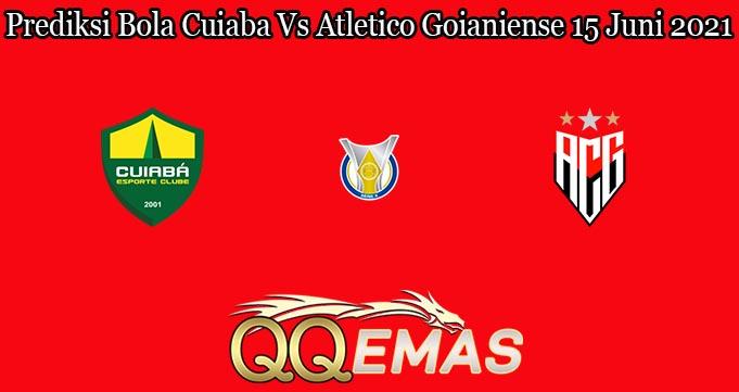 Prediksi Bola Cuiaba Vs Atletico Goianiense 15 Juni 2021